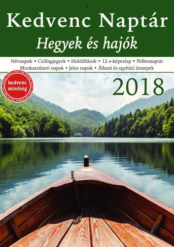 KEDVENC NAPTÁR 2018 - HEGYEK ÉS HAJÓK