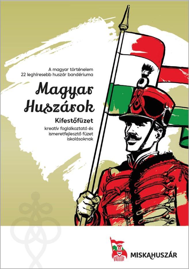 MAGYAR HUSZÁROK - KIFESTŐFÜZET -