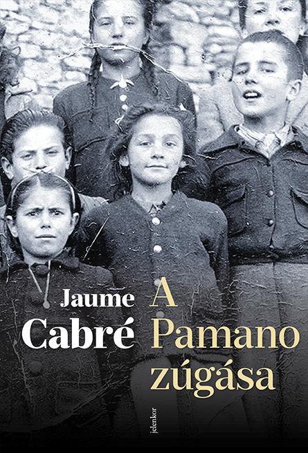 CABRÉ, JAUME - A PAMANO ZÚGÁSA