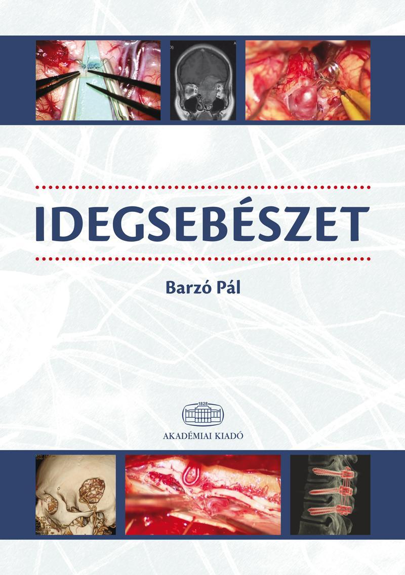 BARZÓ PÁL - IDEGSEBÉSZET