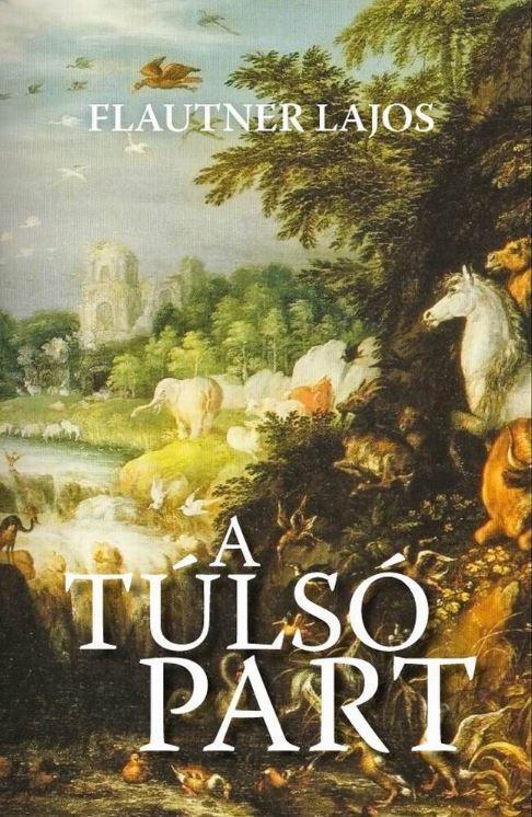 A TÚLSÓ PART