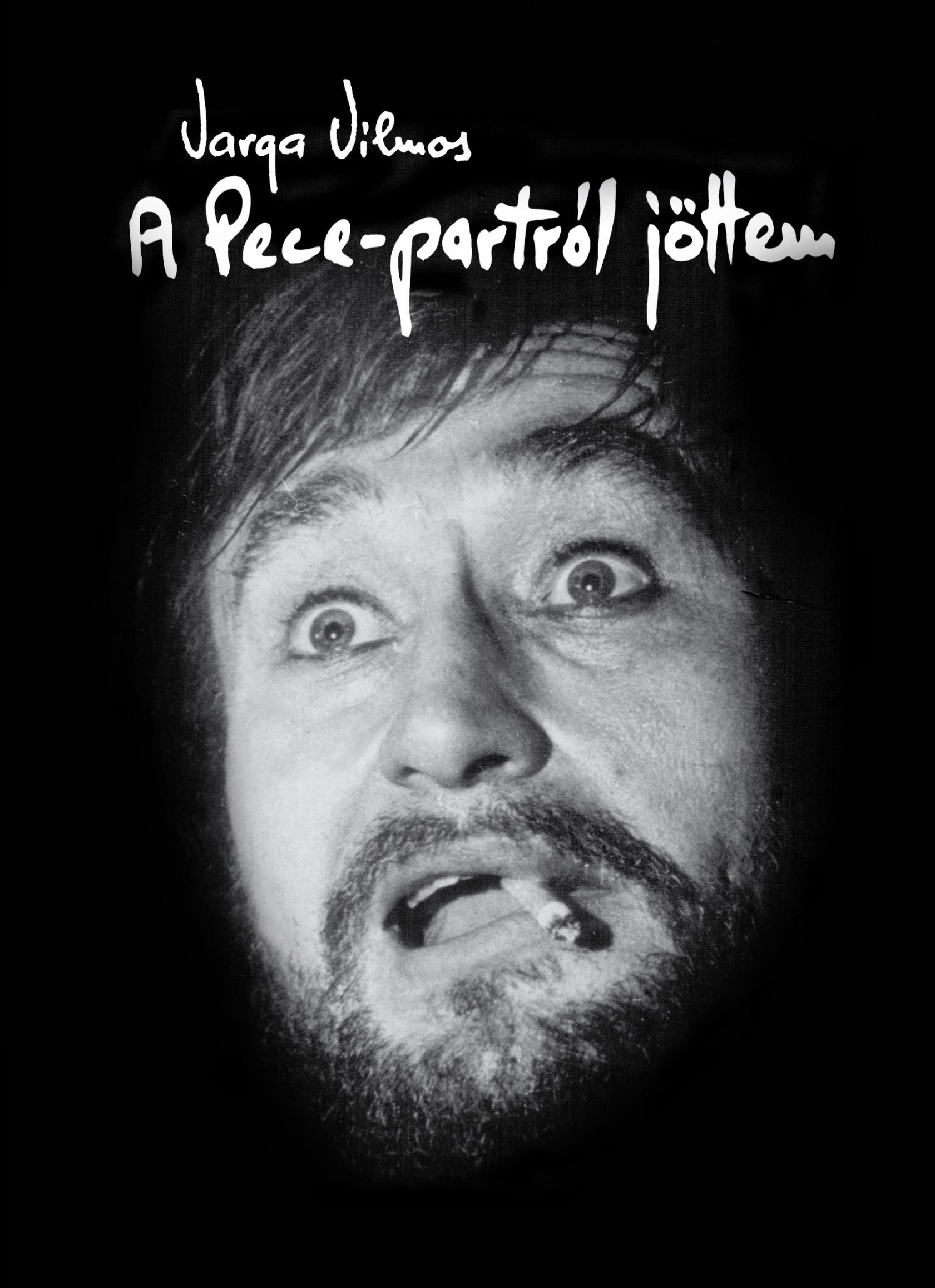 A PECE-PARTRÓL JÖTTEM