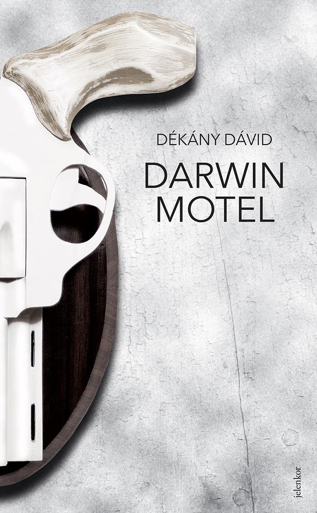 DÉKÁNY DÁVID - DARWIN MOTEL (JELENKOR)