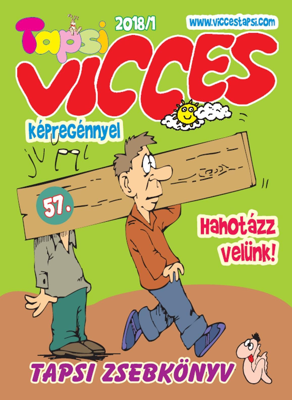 - - VICCES TAPSI - 2018/1.