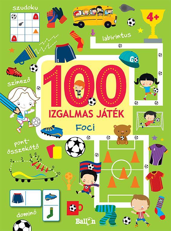 - 100 IZGALMAS JÁTÉK - FOCI