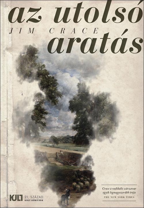 CRACE, JIM - AZ UTOLSÓ ARATÁS