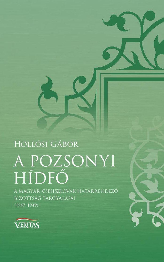 A POZSONYI HÍDFŐ - VERITAS FÜZETEK 8.