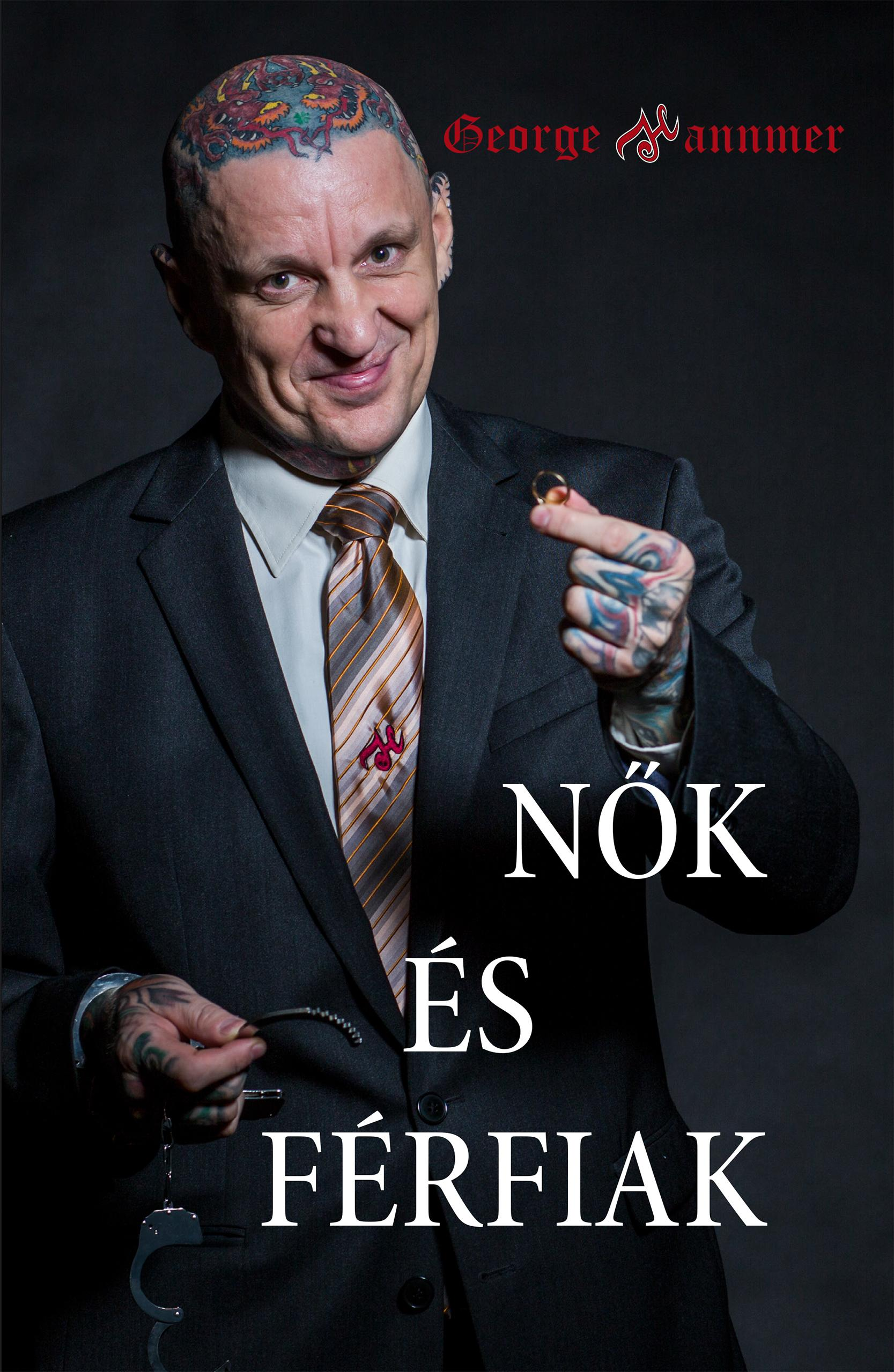 GEORGE HANNMER - NŐK ÉS FÉRFIAK