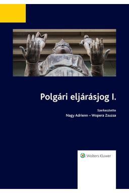 POLGÁRI ELJÁRÁSJOG I. - 2017. NOVEMBER 10.