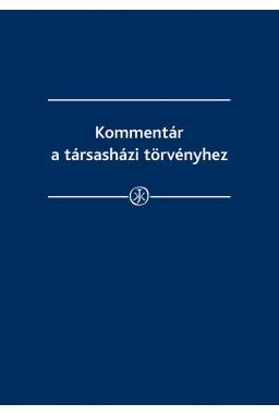 KOMMENTÁR A TÁRSASHÁZI TÖRVÉNYHEZ - 2017. JÚLIUS 1.