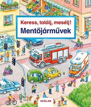 - - MENTŐJÁRMŰVEK - KERESS, TALÁLJ, MESÉLJ!