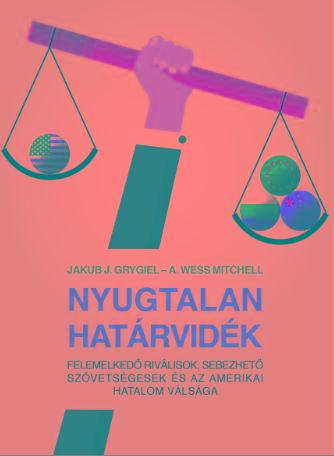 GRYGIEL, JAKUB J. - MITCHELL, A. WESS - NYUGTALAN HATÁRVIDÉK