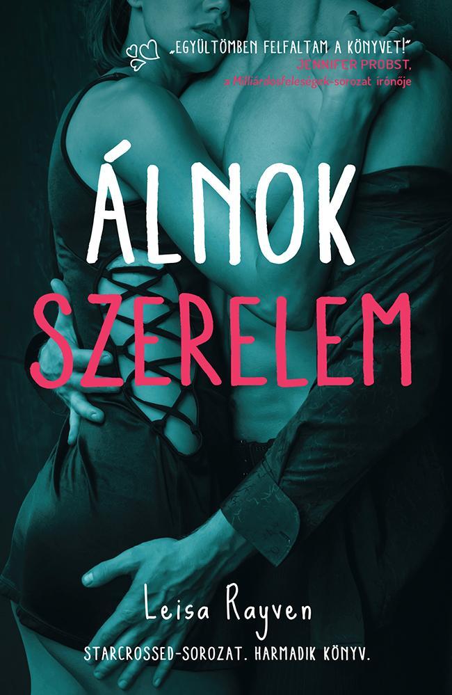 ÁLNOK SZERELEM - STARCROSSED-SOROZAT 3.