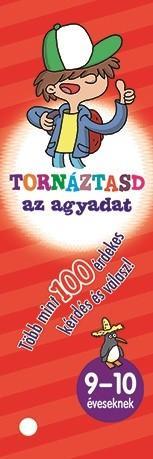 TORNÁZTASD AZ AGYADAT! - 9-10 ÉVESEKNEK