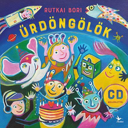 RUTKAI BORI - ŰRDÖNGÖLŐK - CD MELLÉKLETTEL