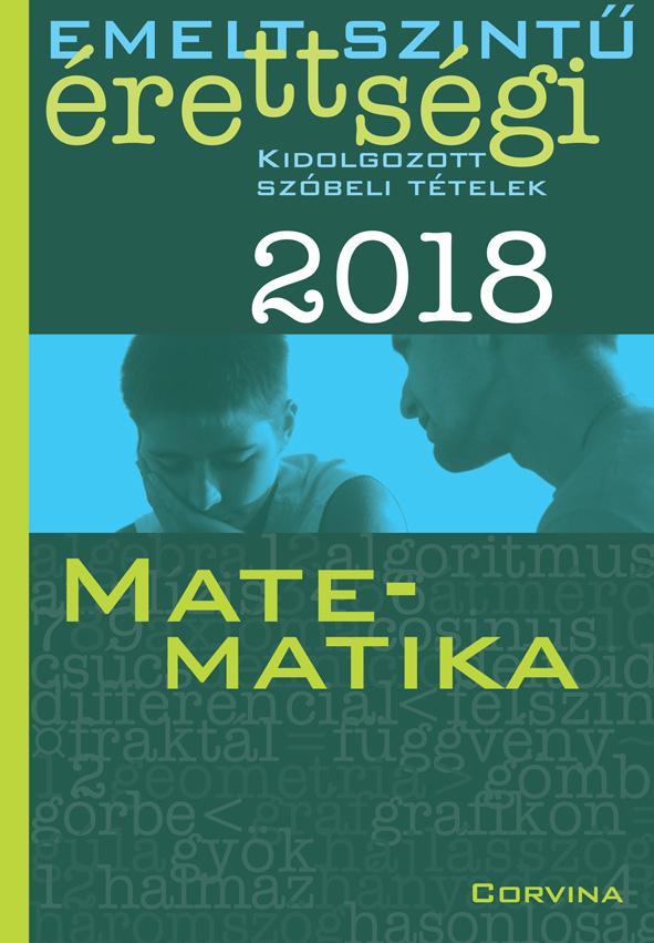 EMELT SZINTŰ ÉRETTSÉGI 2018 - MATEMATIKA