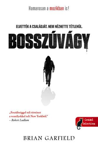 BOSSZÚVÁGY (PAUL BENJAMIN-SOROZAT 1.)