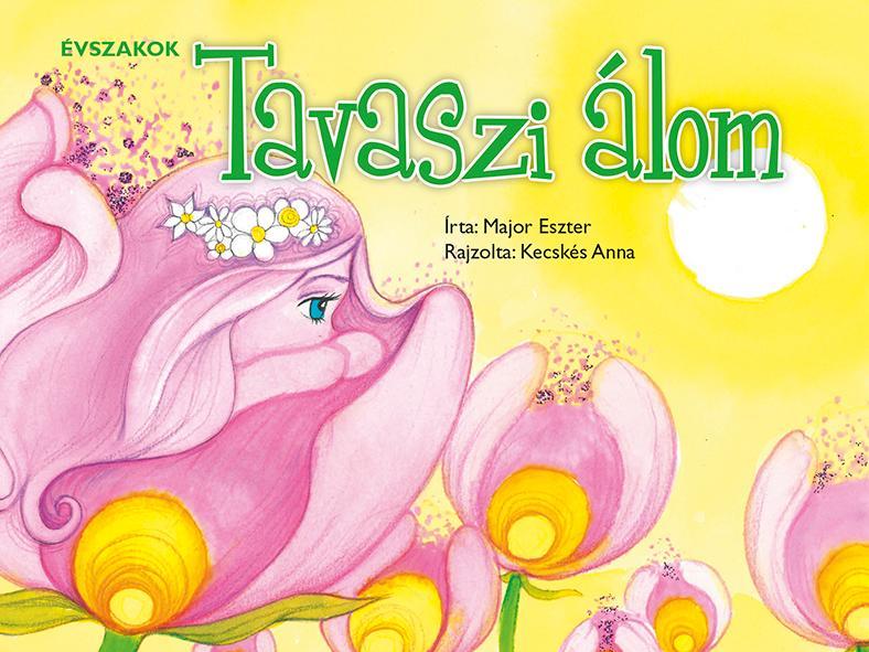 ÉVSZAKOK - TAVASZI ÁLOM