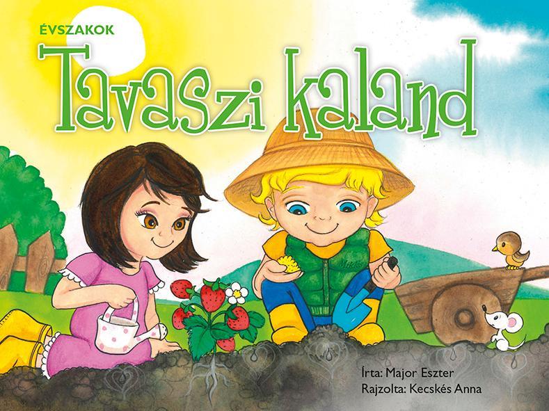 ÉVSZAKOK - TAVASZI KALAND