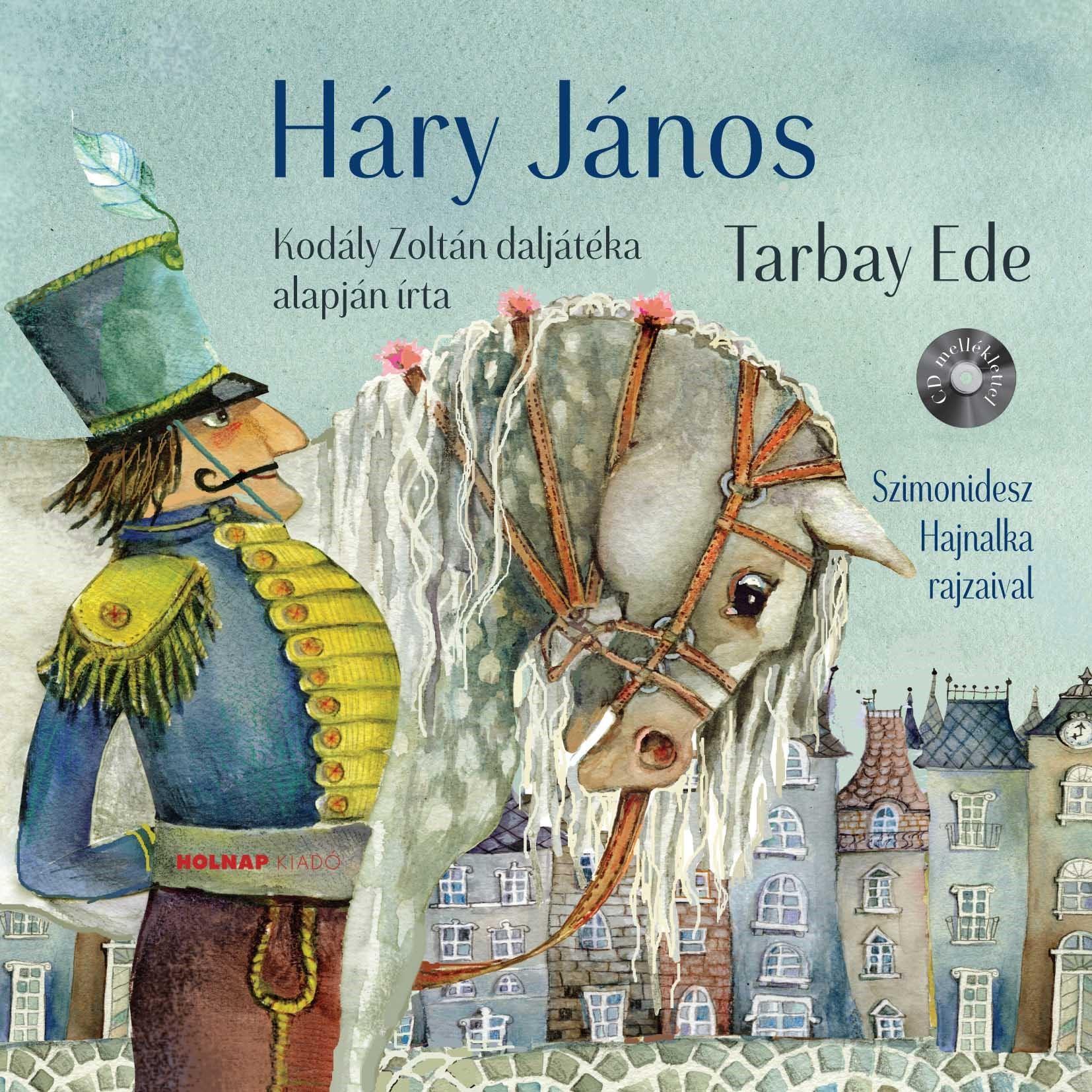 TARBAY EDE - HÁRY JÁNOS  - CD MELLÉKLETTEL