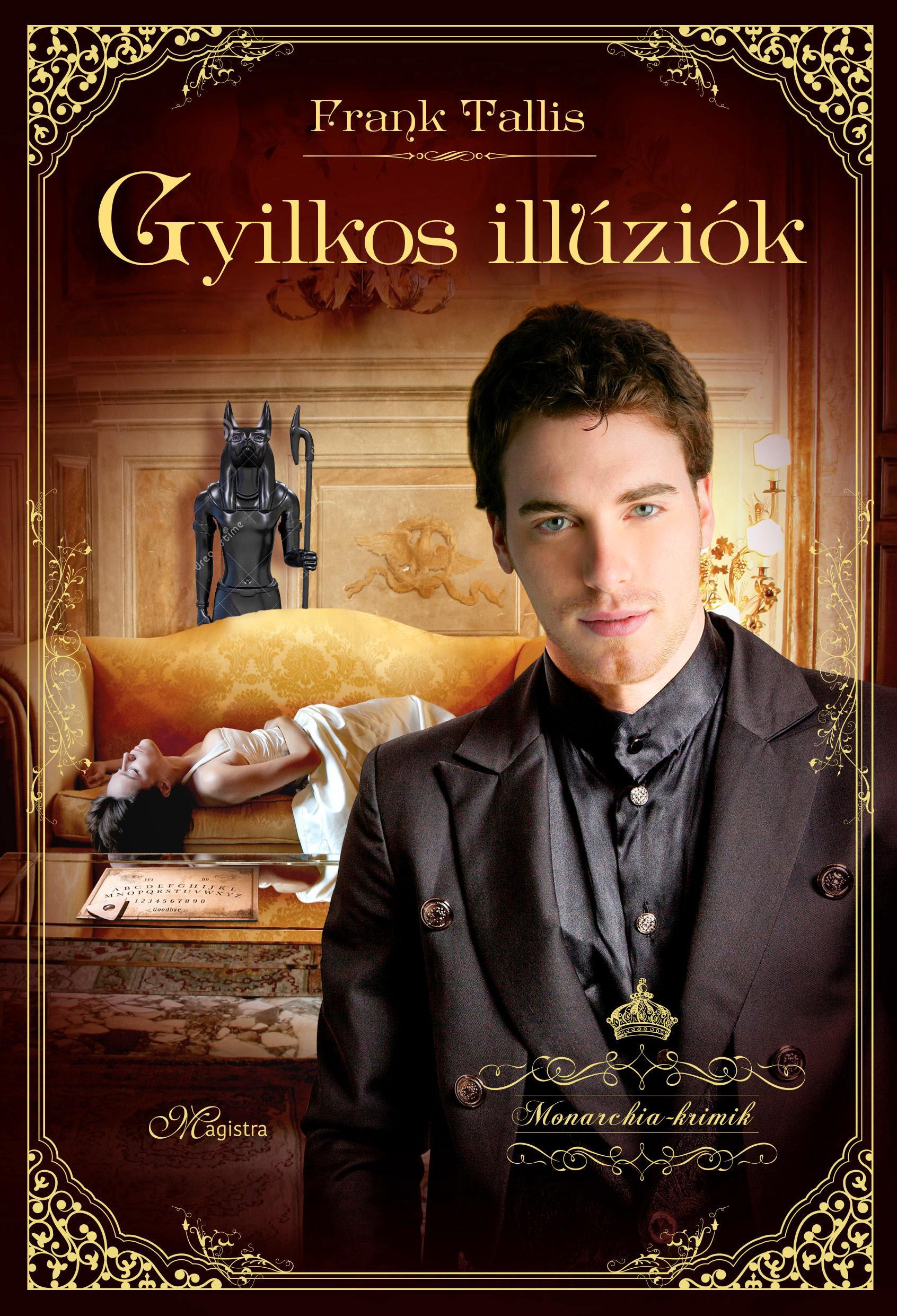 GYILKOS ILLÚZIÓK - MONARCHIA-KRIMIK