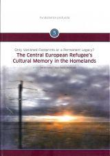 MÁRTON FALUSI – ÁKOS KÁROLY WINDHAGER - THE CENTRAL EUROPEAN REFUGEE'S CULTURAL MEMORY IN THE HOMELANDS