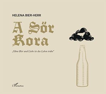 BIER-HERR, HELENA - A SÖR KORA