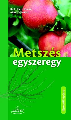 HEINZELMANN, ROLF - NUBER, MANFRED - METSZÉS EGYSZEREGY