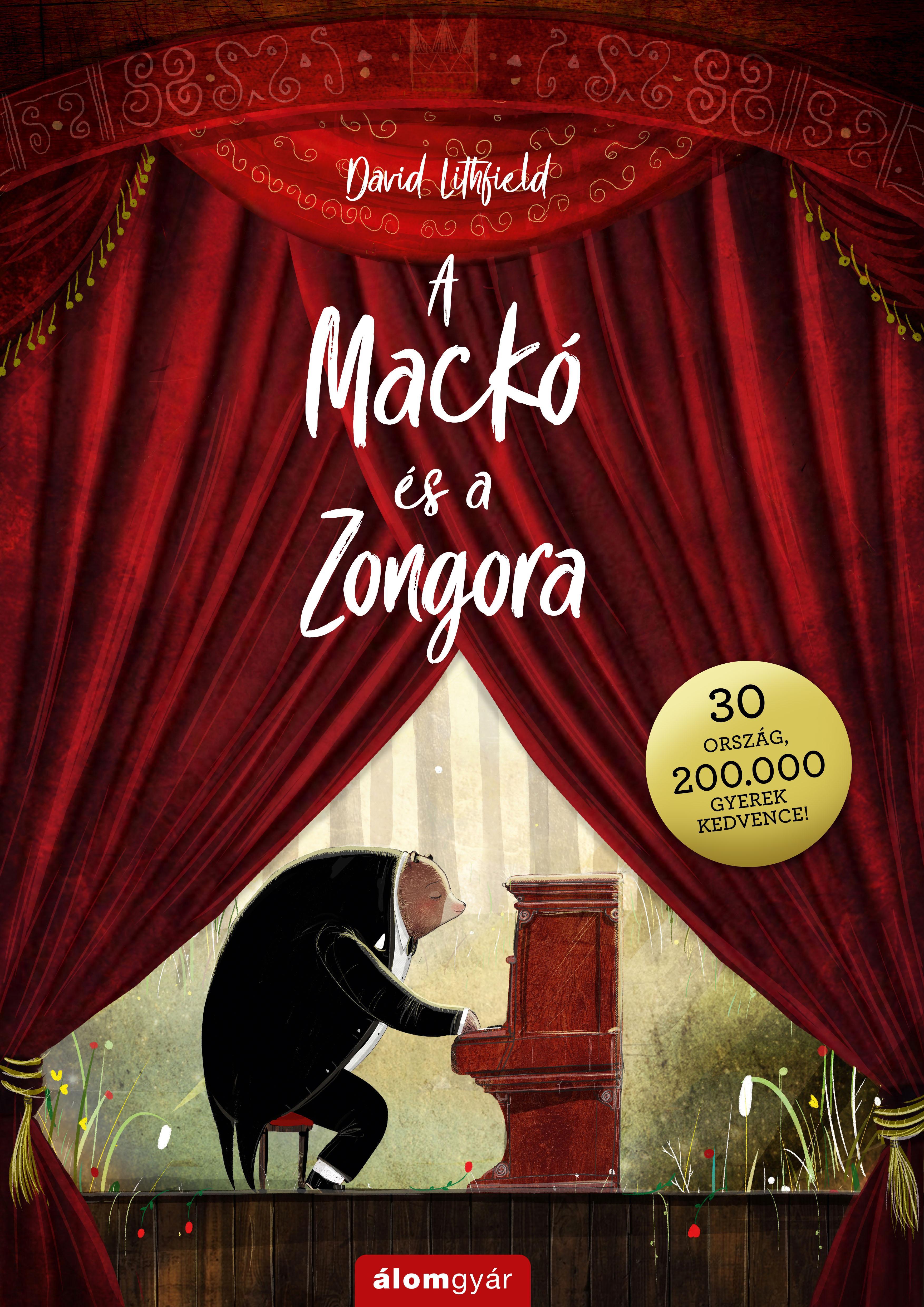A MACKÓ ÉS A ZONGORA - 30 ORSZÁG, 200 EZER GYERMEK KEDVENCE