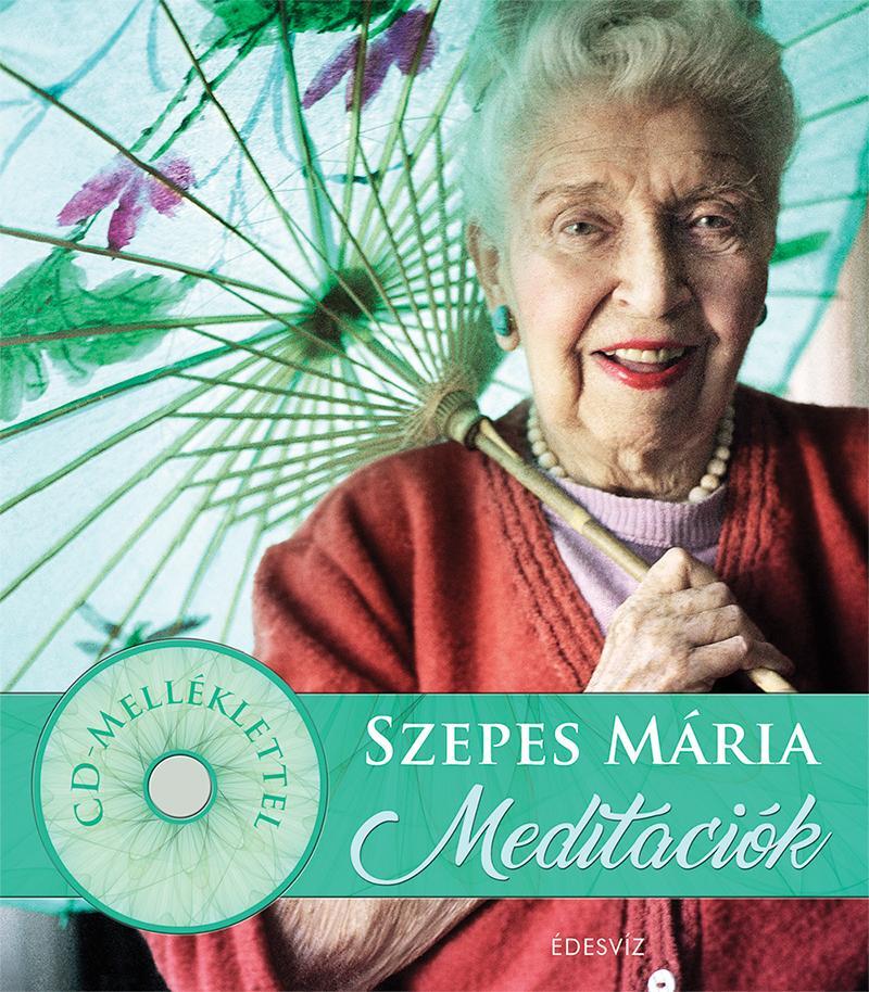 SZEPES MÁRIA MEDITÁCIÓK + 2CD