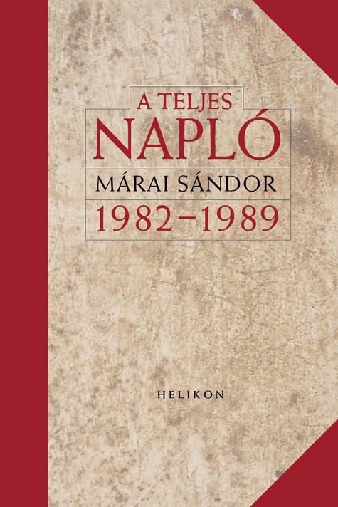 A TELJES NAPLÓ 1982-1989 - ÜKH 2018