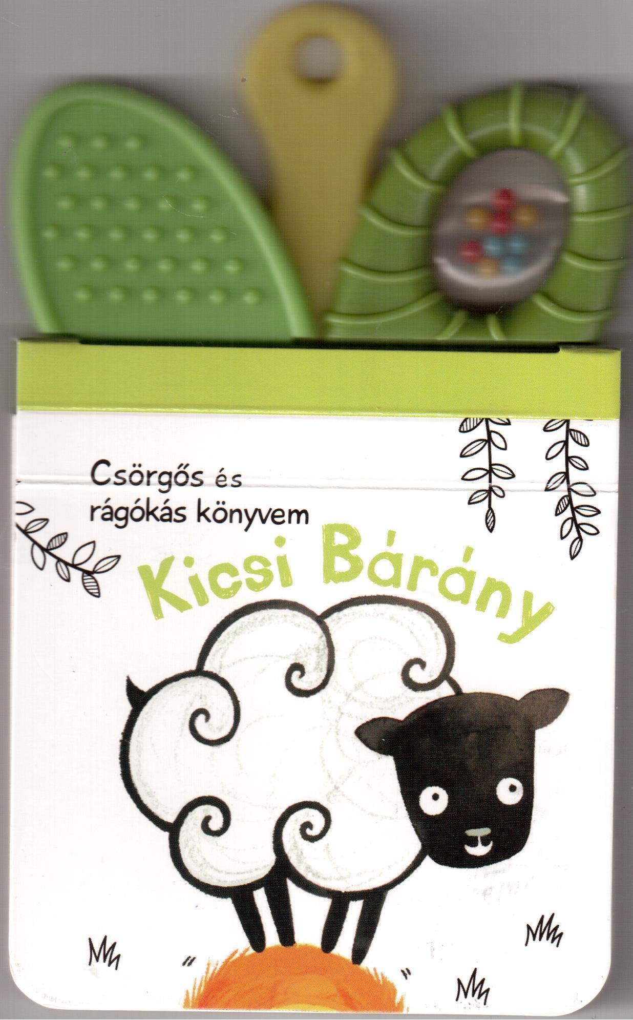 KICSI BÁRÁNY - CSÖRGŐS ÉS RÁGÓKÁS KÖNYVEM