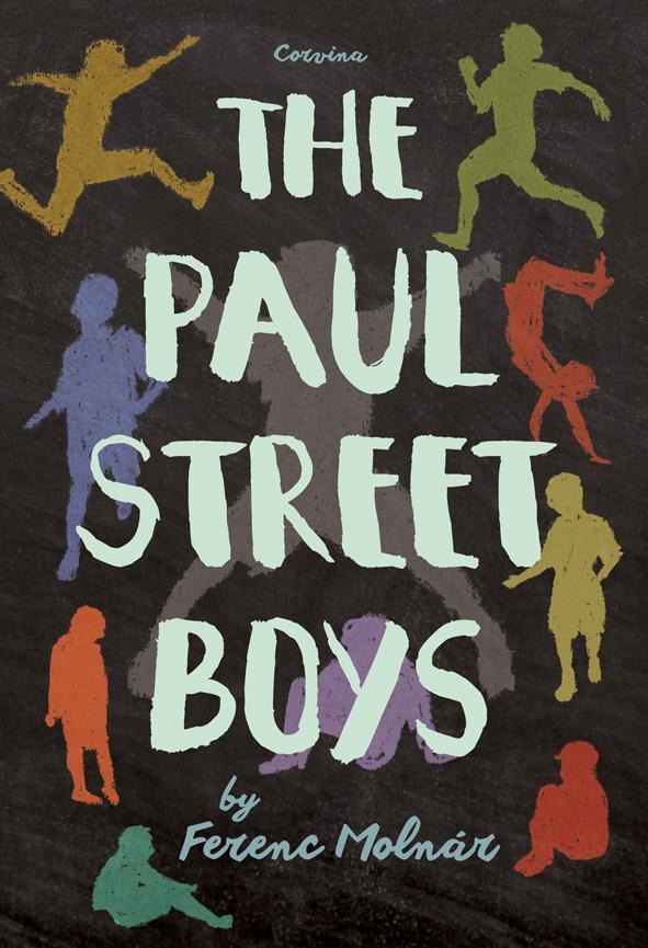 THE PAUL STREET BOYS (A PÁL UTCAI FIÚK - ANGOL NYELVEN)