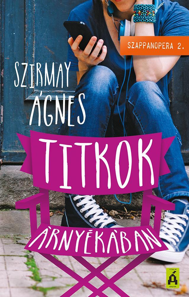 TITKOK ÁRNYÉKÁBAN - SZAPPANOPERA 2.