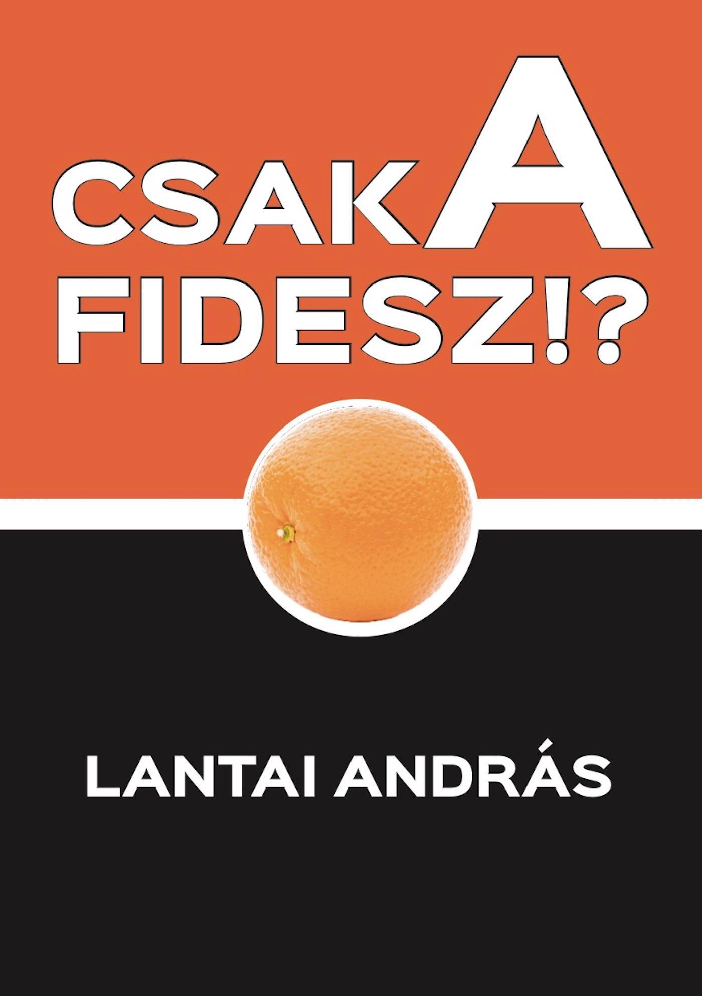CSAK A FIDESZ!?