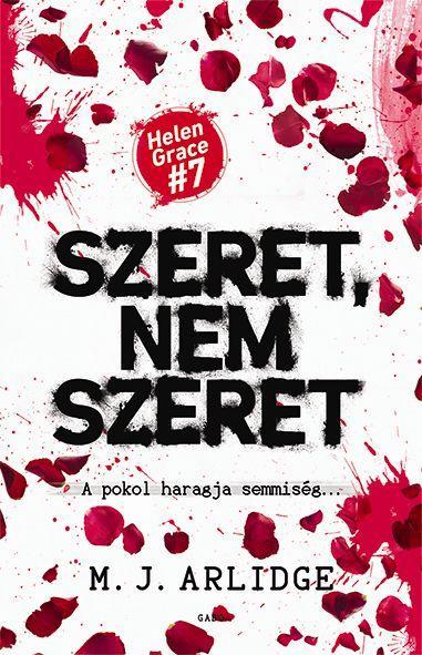 SZERET, NEM SZERET - A POKOL HARAGJA SEMMISÉG...