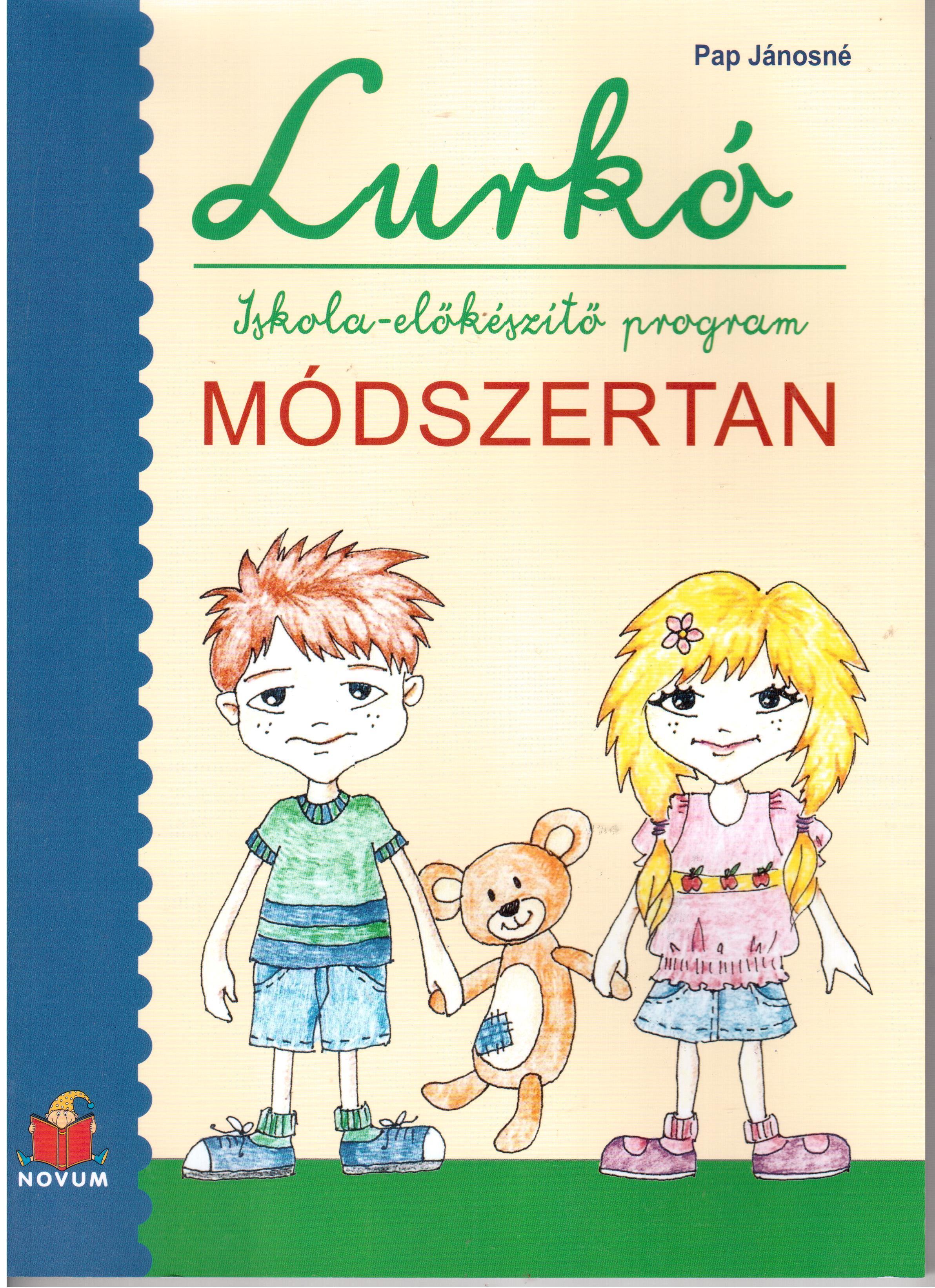 LURKÓ - ISKOLA-ELŐKÉSZÍTŐ PROGRAM - MÓDSZERTAN