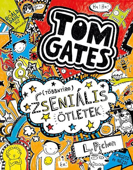 TÖBBNYIRE ZSENIÁLIS ÖTLETEK - TOM GATES 4.