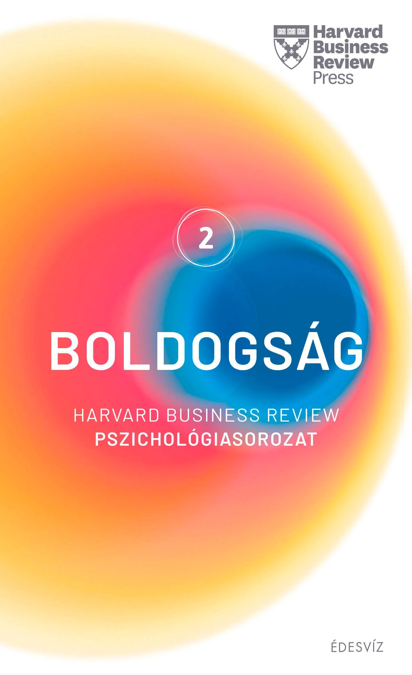 BOLDOGSÁG 2. - HARVARD PSZICHOLÓGIASOROZAT