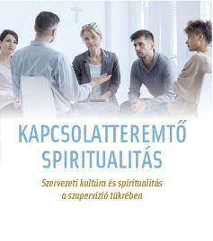 KAPCSOLATTEREMTÕ SPIRITUALITÁS