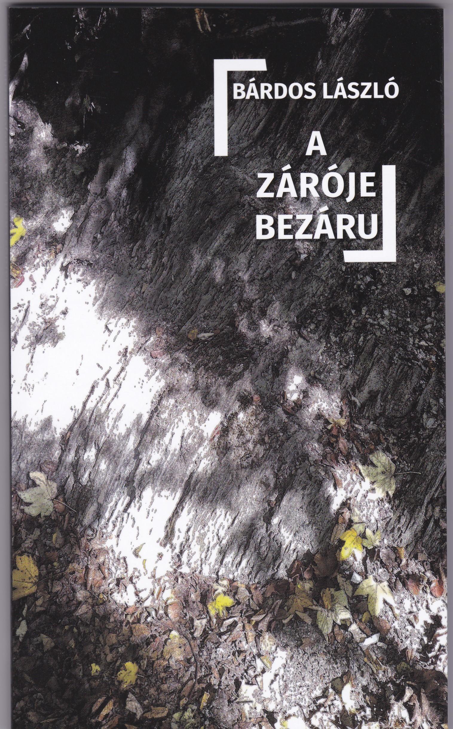 A ZÁRÓJEL BEZÁRUL