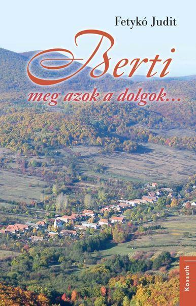 BERTI MEG AZOK A DOLGOK - ÜKH 2018