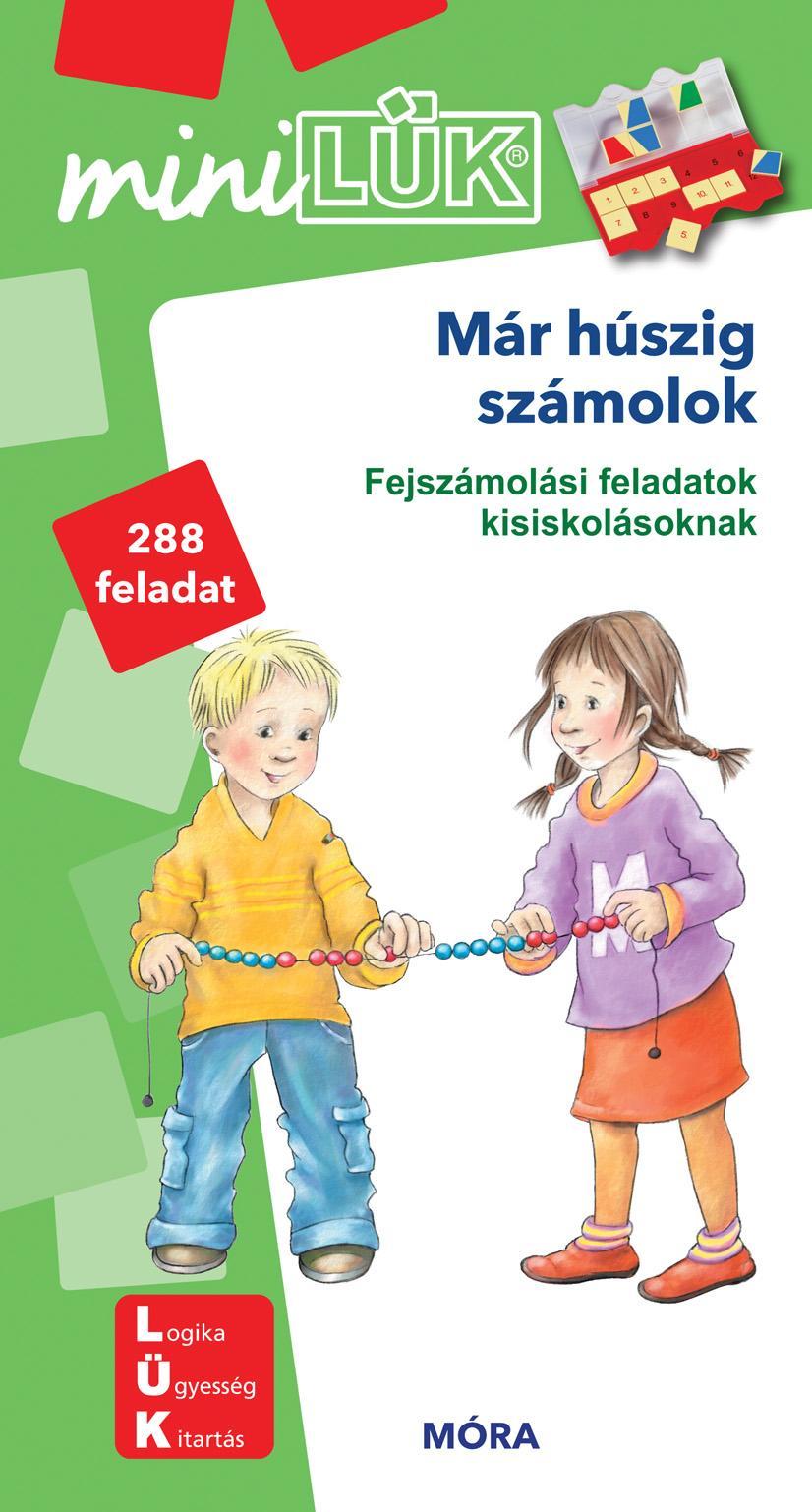 MÁR HÚSZIG SZÁMOLOK - FEJSZÁMOLÁSI FELADATOK KISISKOLÁSOKNAK LDI-207