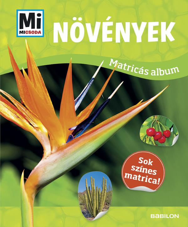 NÖVÉNYEK - MATRICÁS ALBUM (MI MICSODA)