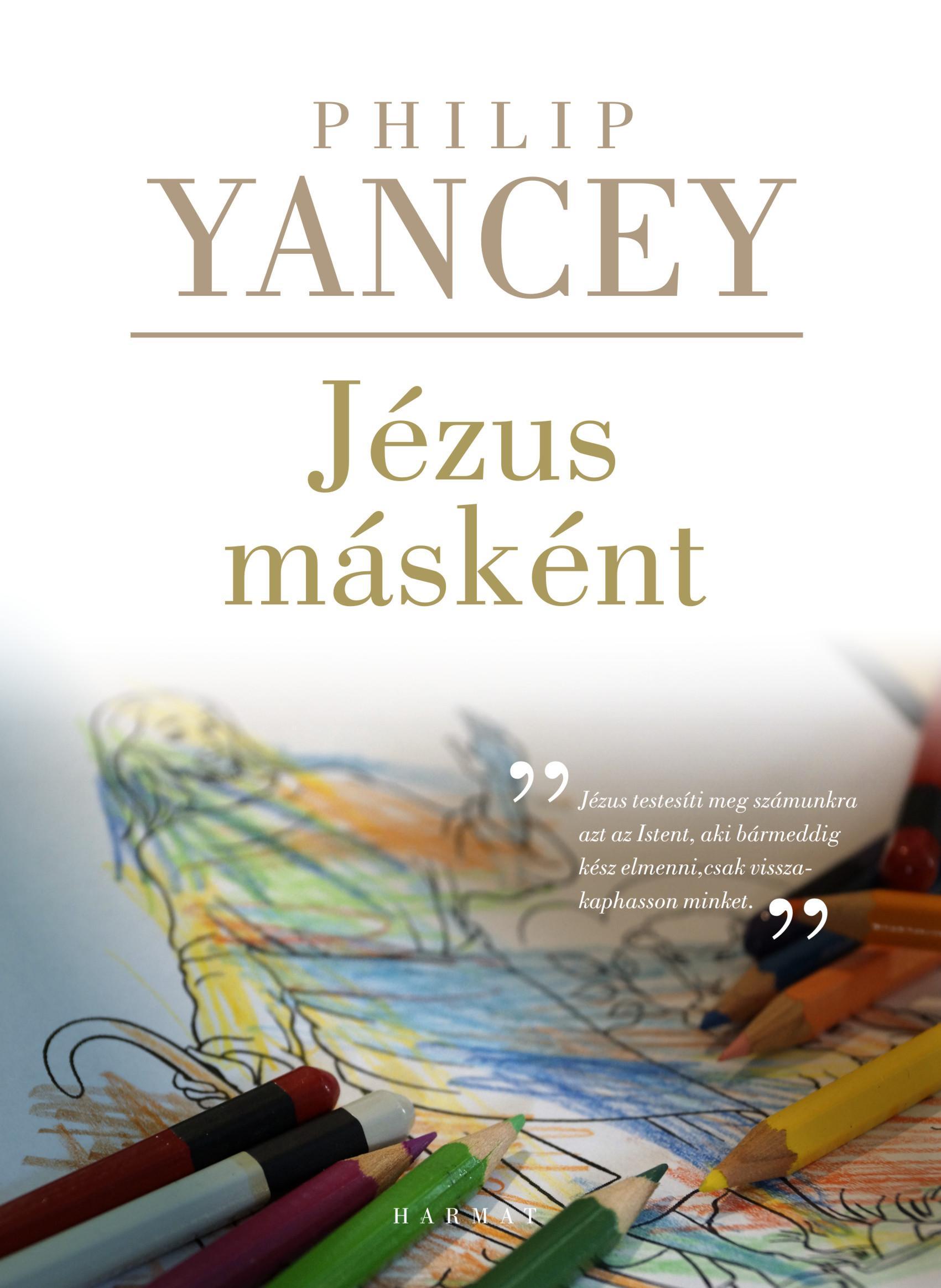 JÉZUS MÁSKÉNT - 3. JAVÍTOTT KIADÁS