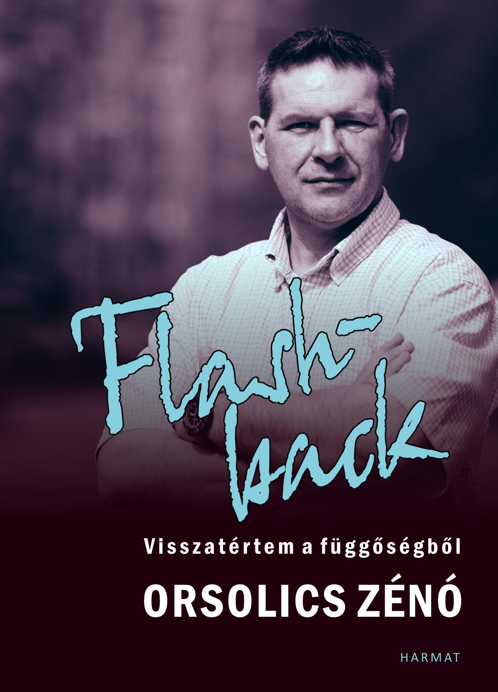 FLASHBACK - VISSZATÉRTEM A FÜGGÕSÉGBÕL - ÜKH 2018