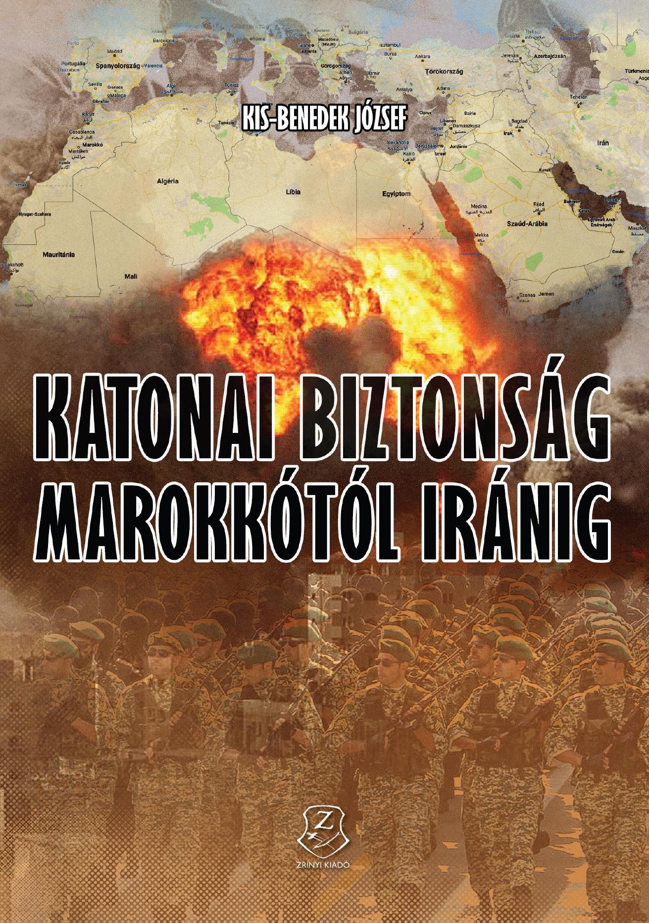 KATONAI BIZTONSÁG MAROKKÓTÓL IRÁNIG