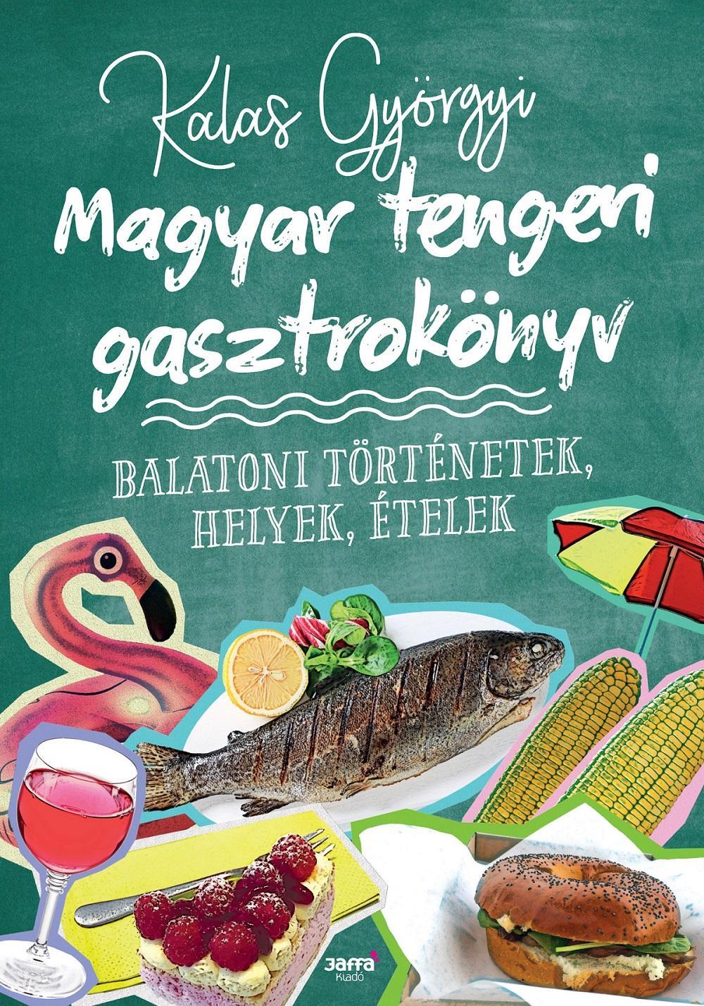 MAGYAR TENGERI GASZTROKÖNYV - ÜKH 2018
