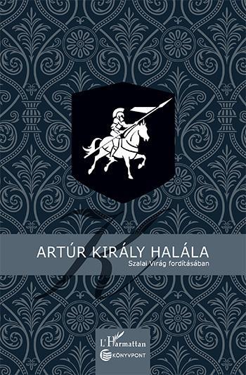 ARTÚR KIRÁLY HALÁLA