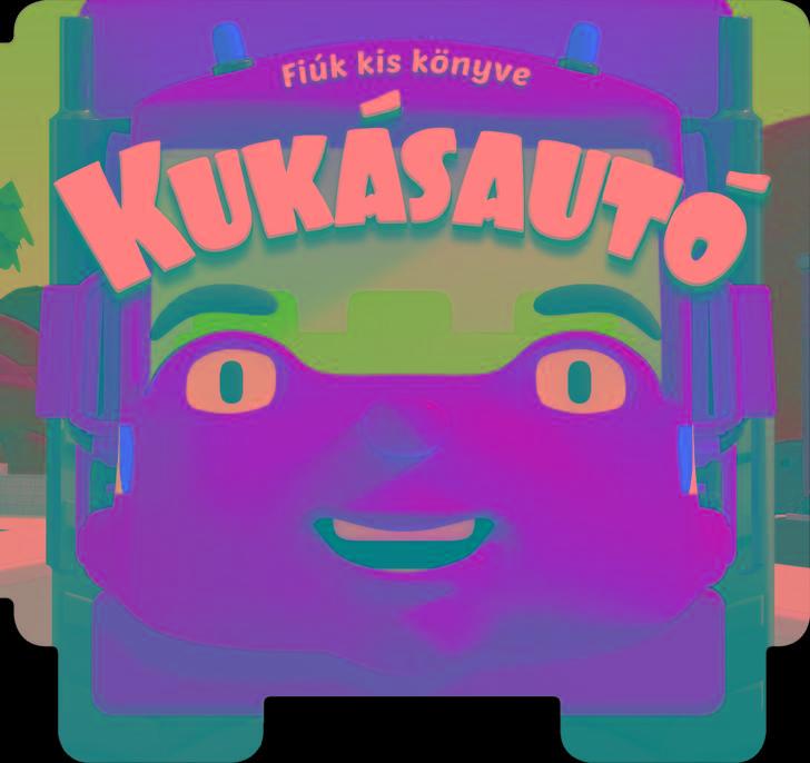 KUKÁSAUTÓ - FIÚK KIS KÖNYVE